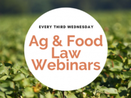 Ag & Food Law Webinars by the National Agricultural Law Center